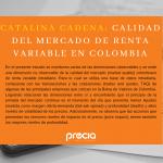 """Catalina Cadena de Investigación y Desarrollo de Precia, presentó su tesis """"Calidad del Mercado de Renta Variable de Colombia"""" en el """"Third International Congress on Actuarial Science and Quantitative Finance."""""""